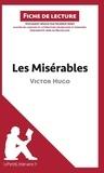 Hadrien Seret - Les Misérables de Victor Hugo (fiche de lecture).