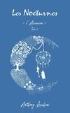Anthony Lucchini - Les Nocturnes - L'Ascension.