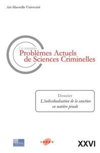 Sylvie Cimamonti - Les nouveaux problèmes actuels de sciences criminelles N° 26 : L'individualisation de la sanction en matière pénale.