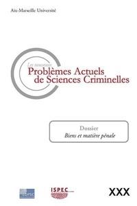 Sylvie Cimamonti et Jean-Baptiste Perrier - Les nouveaux problèmes actuels de sciences criminelles N° 30 : .