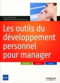 Stéphanie Brouard et Fabrice Daverio - Les outils du développement personnel pour manager.