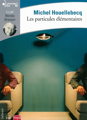 Les particules élémentaires  avec 2 CD audio MP3