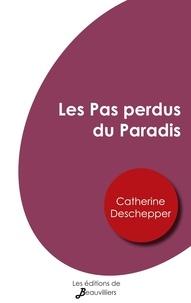 Deschepper Catherine - Les Pas perdus du Paradis.