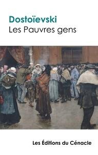 Fiodor Dostoïevski - Les Pauvres gens.