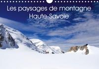 Card-photo / www.card-photo.com - Les paysages de montagne Haute-Savoie (Calendrier mural 2020 DIN A4 horizontal) - Découvrez les paysages de montagne en Haute-Savoie (Calendrier mensuel, 14 Pages ).
