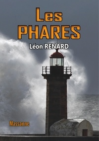 Léon Renard - Les phares.
