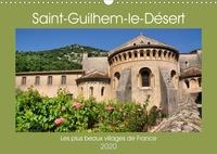 Thomas Bartruff - Les plus beaux villages de France - Saint-Guilhem-le-Désert (Calendrier mural 2020 DIN A3 horizontal) - Circuit à travers St Guilhem la moyenâgeuse (Calendrier mensuel, 14 Pages ).