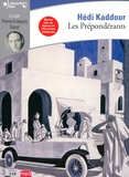 Hédi Kaddour - Les prépondérants. 2 CD audio MP3
