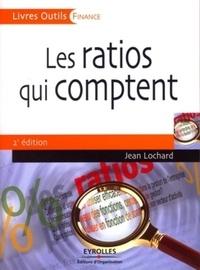 Jean Lochard - Les ratios qui comptent.