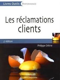 Philippe Détrie - Les réclamations clients.