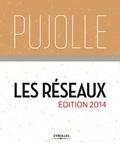 Guy Pujolle - Les réseaux - Edition 2014.
