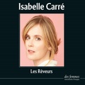 Isabelle Carré - Les rêveurs. 1 CD audio MP3