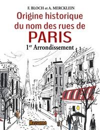 Françoise Bloch - Les rues de Paris - Premier Arrondissement.