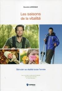 Danielle Larocque - Les saisons de la vitalité.