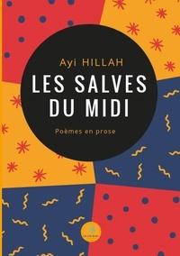 Ayi Hillah - Les salves du midi.