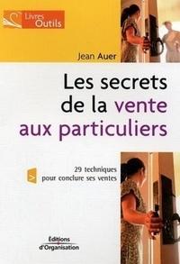 Les secrets de la vente aux particuliers - 29 techniques pour conclure ses ventes.pdf