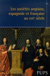 Francis Brumont et Stéphane Jettot - Les sociétés anglaise, espagnole et francaise au XVIIe siècle.