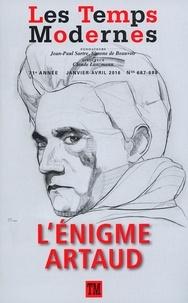 Jean-Pierre Martin - Les Temps Modernes N° 687-688, Janvier- : L'énigme Artaud.
