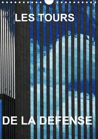 Reinhard Sock - LES TOURS DE LA DEFENSE (Calendrier mural 2020 DIN A4 vertical) - Mes Photos des tours la Défense, formidables avec ses reflets entre elles (Calendrier mensuel, 14 Pages ).