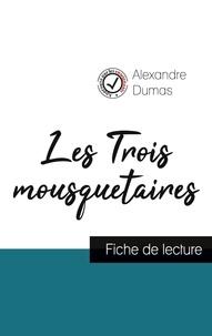 Alexandre Dumas - Les Trois mousquetaires de Alexandre Dumas (fiche de lecture et analyse complète de l'oeuvre).