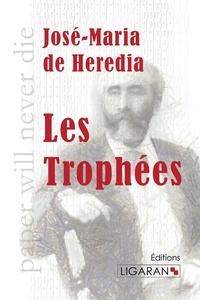 José-Maria de Heredia - Les trophées.