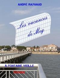 André Raynaud - Les vacances de Meg.