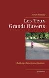 Cécile Netteaul - Les yeux grands ouverts - Challenge d'une jeune maman.