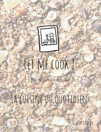 Let me cook! - La cuisine du quotidien.pdf