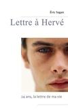 Eric Sagan - Lettre à Hervé.