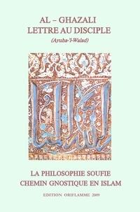 Hamid Muhammad Al-Ghazali - Lettre au disciple.