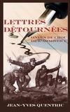 Jean-Yves Quentric - Lettres detournées - Ondes de choc de l'armistice.