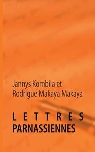 Jannys Kombila - Lettres parnassiennes - Poésie.