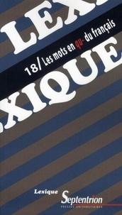 Pierre Le Goffic - Lexique N° 18 : Les mots en qu- du français.