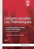 Florence Lefrançois et Victor Delalandes - Liaisons sociales Les Thématiques N° 46, février 2017 : Le licenciement pour motif personnel.