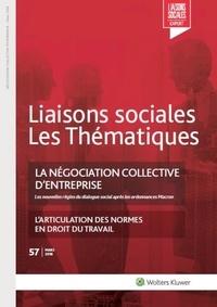 Jean-Benoît Cottin - Liaisons sociales Les Thématiques N° 57, Mars 2018 : La négociation collective d'entreprise - L'articulation des normes en droit du travail.