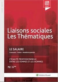 Camille Ventejou et Juliana Kovac - Liaisons sociales Les Thématiques N° 72, octobre 2019 : Le salaire.