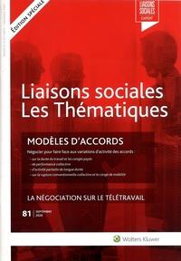 Sandra Limou et Hubert Chemla - Liaisons sociales Les Thématiques N° 81, septembre 202 : Modèles d'accords - Négocier pour faire face aux variations d'activité des accords. La négociation sur le télétravail.