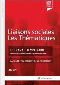 Florence Milan et Rémy Favre - Liaisons sociales Les Thématiques N° 86, février 2021 : Le travail temporaire.