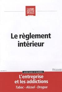 Marie-Françoise Clavel-Fauquenot et Frédérique Rigaud - Liaisons Sociales Quotidien Janvier 2007 : Le règlement intérieur.