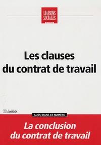 Natacha Marignier et Frédérique Rigaud - Liaisons Sociales Quotidien  : Les clauses du contrat de travail.