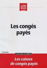 Natacha Marignier et Frédérique Rigaud - Liaisons Sociales Quotidien  : Les congés payés.