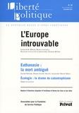 Pierre de Lauzun et Marta Cartabia - Liberté politique N° 39, décembre 2007 : L'Europe introuvable.