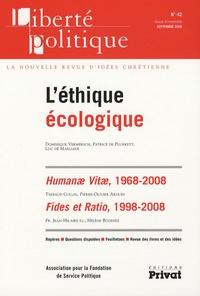 Dominique Vermersch et Thierry Boutet - Liberté politique N° 42, Septembre 200 : L'éthique écologique.