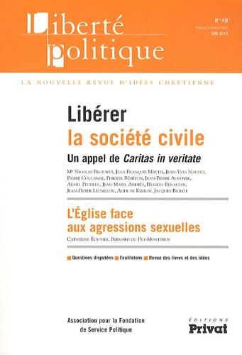 Jean-François Mattéi et Jean-Yves Naudet - Liberté politique N° 49, Juin 2010 : Libérer la société civile.