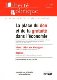 Francis Jubert et Jean-Yves Naudet - Liberté politique N° 54, Septembre 201 : La place du don et de la gratuité dans l'économie.