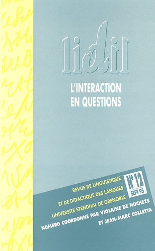 Jean-Marc Colletta - LIDIL N° 12, Septembre 199 : L'interaction en questions.