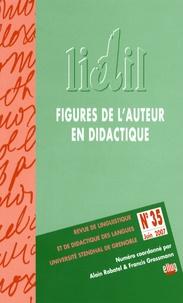 Alain Rabatel et Francis Grossmann - LIDIL N° 35, Juin 2007 : Figures de l'auteur en didactique.