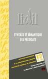 Michel Maillard et David Gaatone - LIDIL N° 37, Juin 2008 : Syntaxe et sémantique des prédicats.