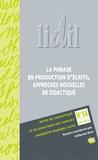 Françoise Boch et Julie Sorba - LIDIL N° 54/2016 : La phrase en production d'écrits, approches nouvelles en didactique.