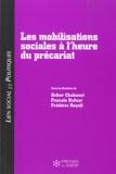 Didier Chabanet et Pascale Dufour - Lien social et politiques  : Les mobilisations sociales à l'heure du précariat.